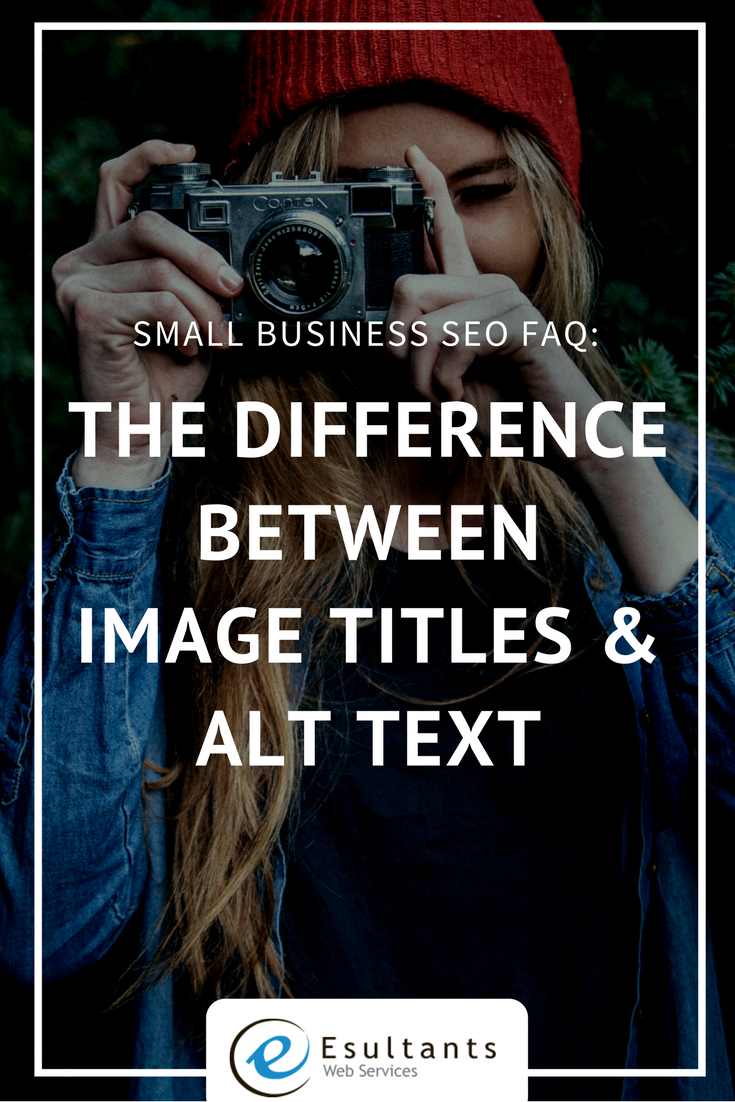 The Difference between Image Titles and Alt Text