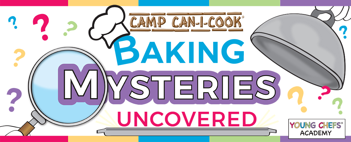 Mktg_Camps_Spring 2018_Baking Mysteries Uncovered_graphic